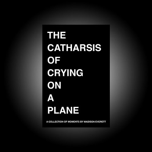 The Catharsis of Crying on a Plane