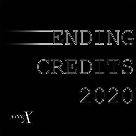 ENDING CREDITS: 2020