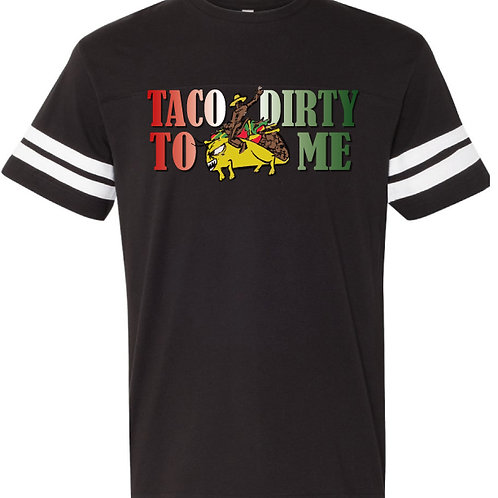 Taco Dirty to Me Jersey