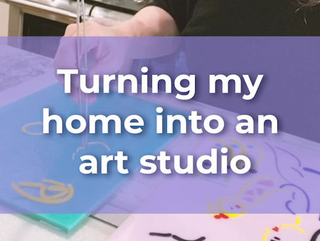 Turning My Home Into an Art Studio