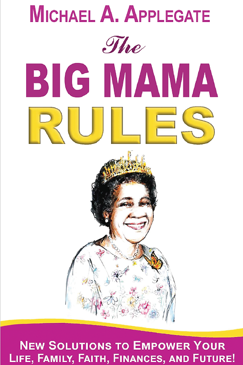 The Big Mama Rules