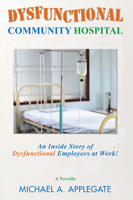 Dysfunctional Community Hospital Book