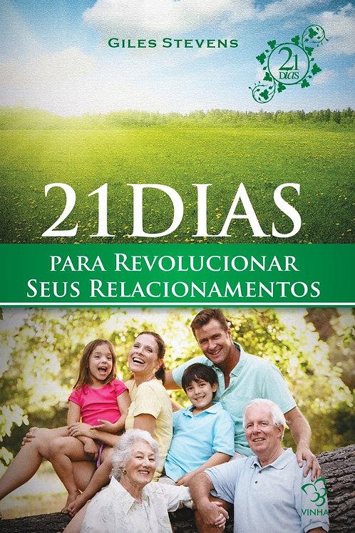 21 dias para revolucionar seus relacionamentos