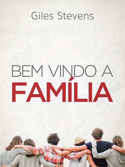 Bem Vindo a Família