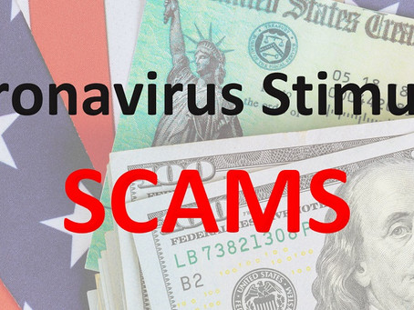 Don't Stimulate A Scammer's Account: Tips To Keep Your Economic Impact Payment In Your Hands
