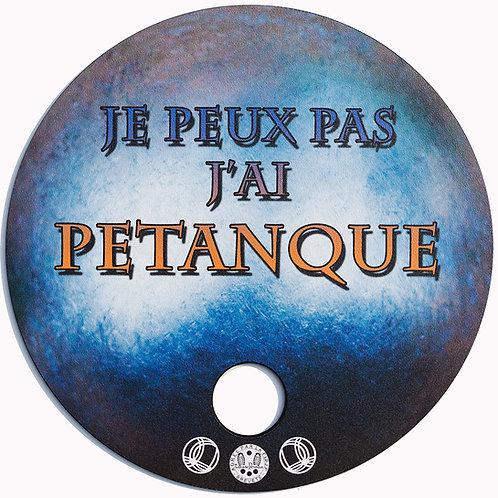 """Tapis de Pétanque """"Luxe"""" JE PEUX PAS"""