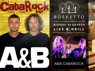 a&b cabarock @ live & grill - i giovedì della grigliata e musica live!