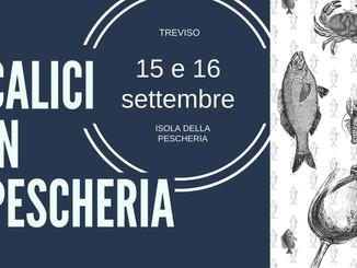 """Pronti a brindare? Torna """"Calici in Pescheria"""""""