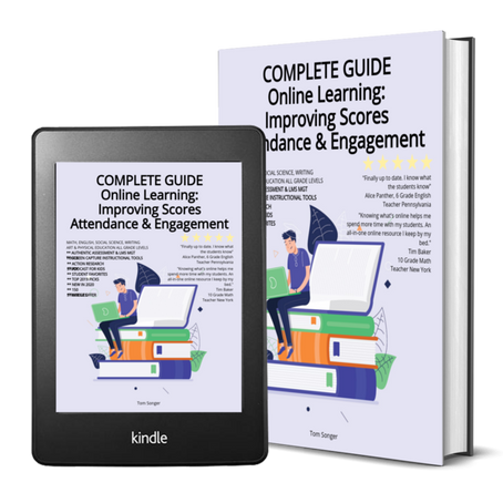 COMPLETE GUIDE Online Learning: Improving Scores, Attendance, & Engagement