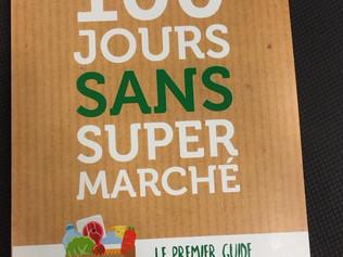 100 jours sans supermarché, ça a super (bien) marché !