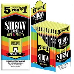 SHOW CIGARILLOS WET & FRUITY 5 FOR $1