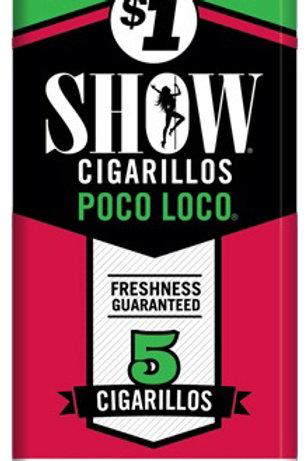 Show Cigarillo Poco Loco 5For3 $1