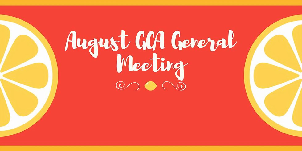 August General Meeting