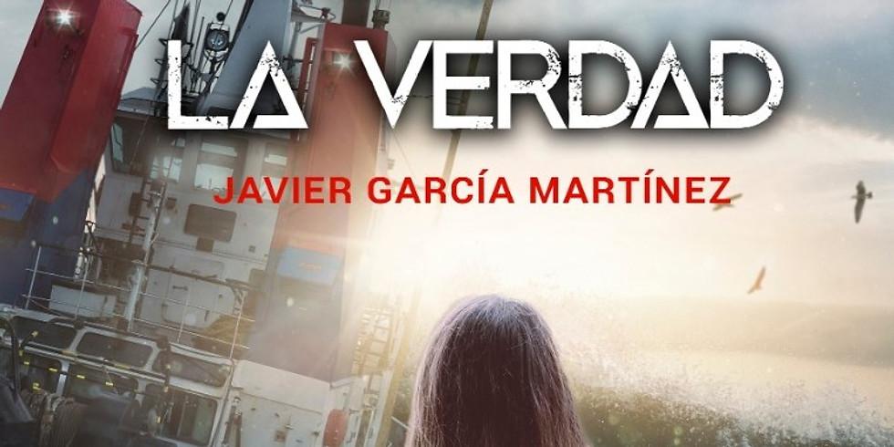 """Presentación de la novela""""A pocos metros de la verdad"""", de Javier García Martínez"""