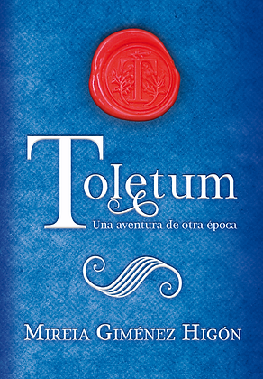 Toletum, una aventura de otra época