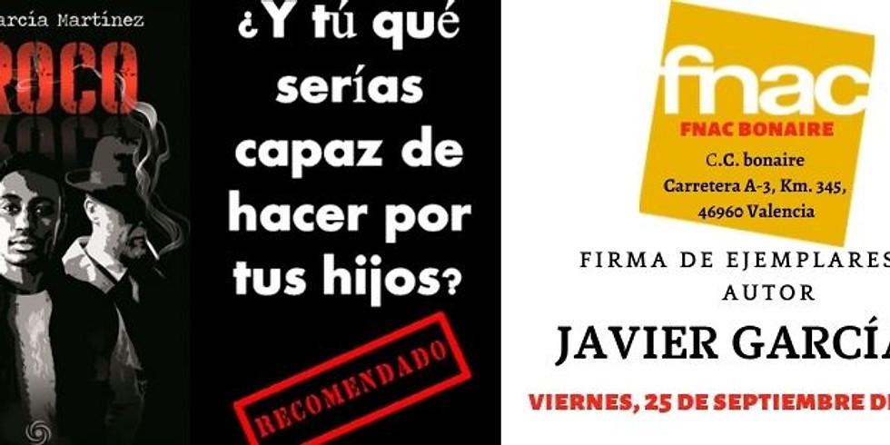 """Firma de ejemplares de la novela """"Siroco"""" del autor Javier García Martínez"""