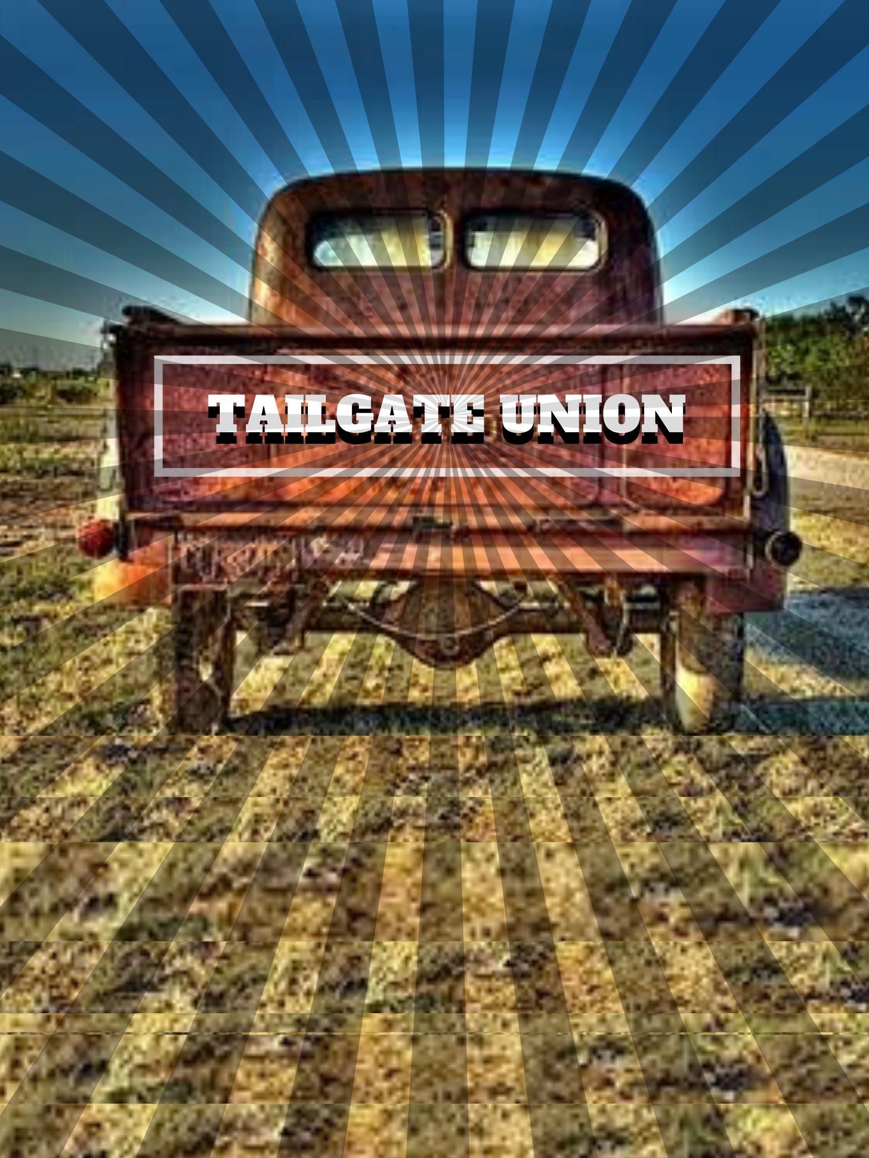 TAILGATE UNION
