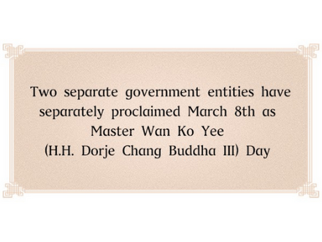 Two separate government entities have separately proclaimed March 8th as  Master Wan Ko Yee (H.H. Do