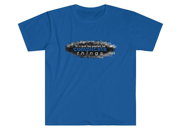 """""""Complicated"""" - Unisex Softstyle T-Shirt"""