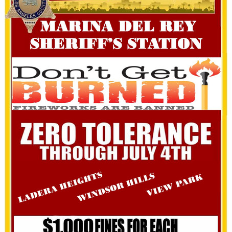 Happy 4th of July, 2021!!! Fines For FireWorks in Ladera Heights, View Park & Windsor Hills !!!