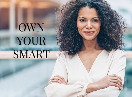 OWNING YOUR SMARTS