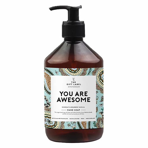 Handsoap YOU ARE AWESOME