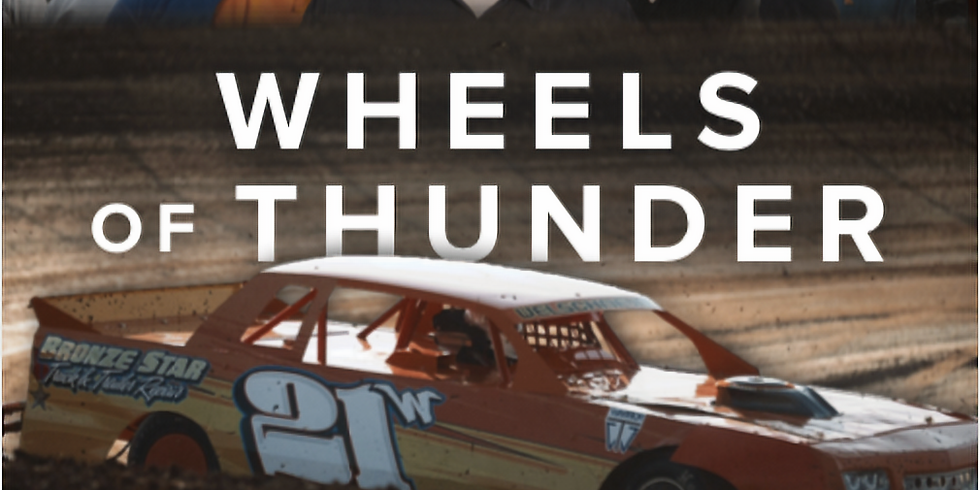 Wheels of Thunder 5:30PM SHOWING