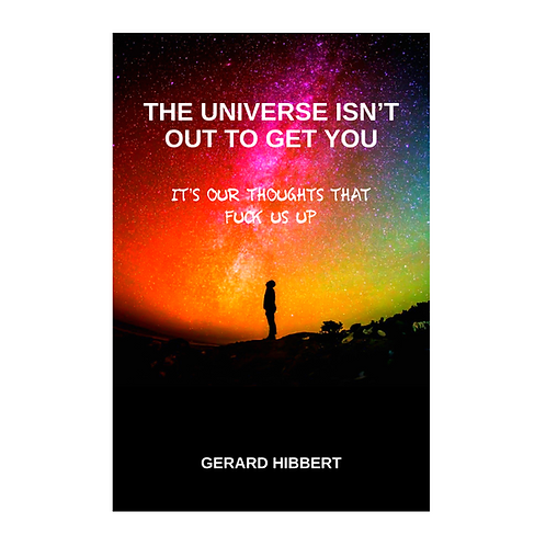 The Universe Isn't Out to Get You eBook