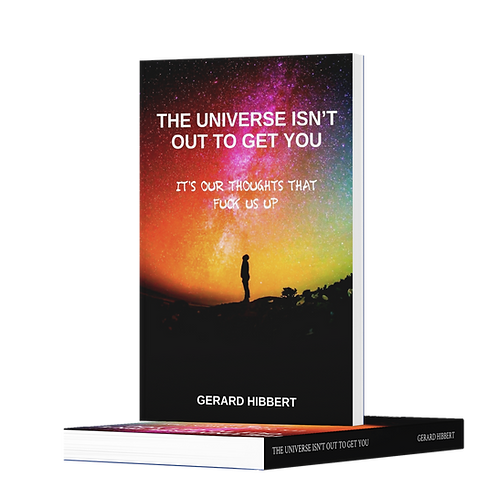 The Universe Isn't Out to Get You