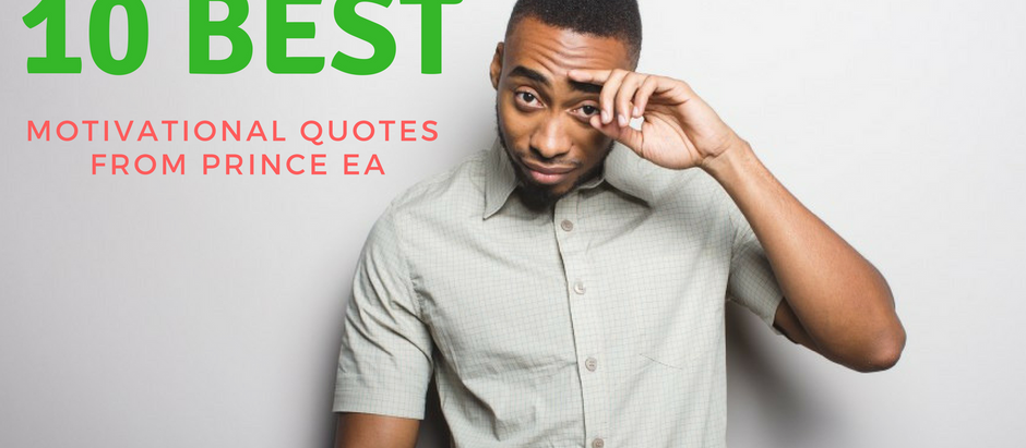 10 Best Motivational Quotes From Prince EA