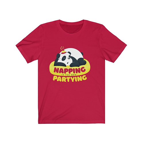 """Napping is the new partying"" Short Sleeve Tee"