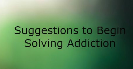 What can I do about my addiction problem?