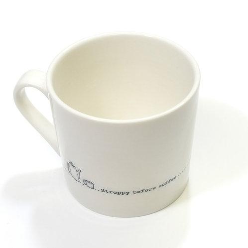 Wobbly Mug-Stroppy before coffee