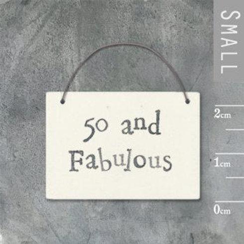 Little Word Sign - 50 & Fabulous