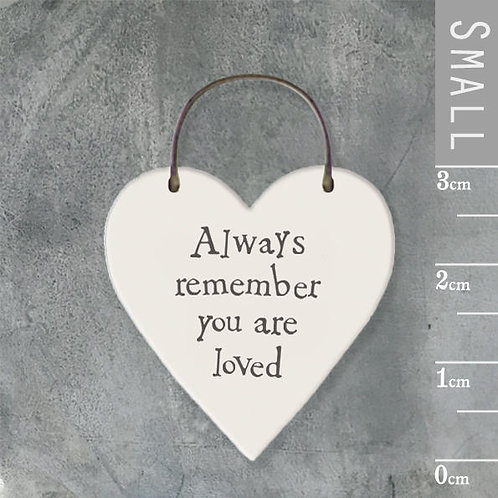 Little Heart Sign-Always Remember You Are Loved