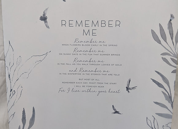 Remember Me Sign
