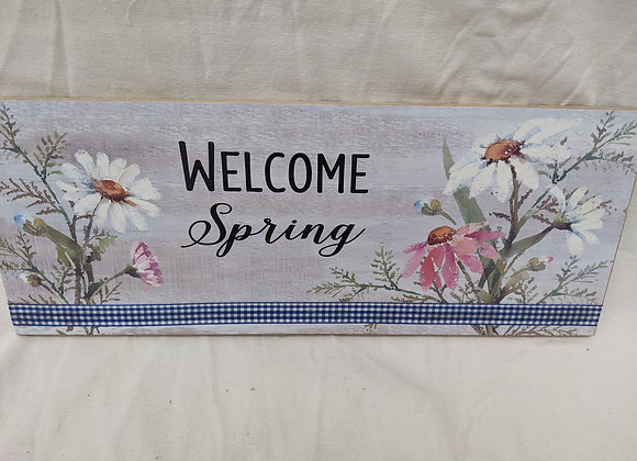 Welcome to Spring Sign
