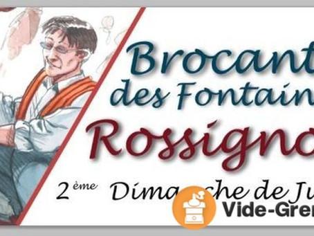 13 ième Brocante des Fontaines,  dimanche 9 juin 2019 à Rossignol