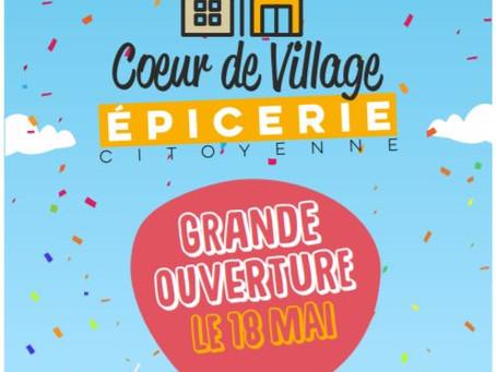 Ouverture le l'épicerie citoyenne, Coeur de Village à Bellefontaine