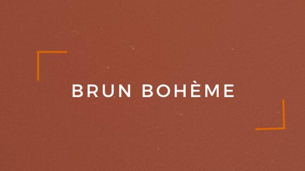 Brun Bohème