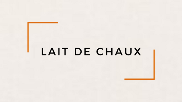 Lait de Chaux