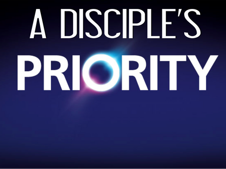A Disciple's Priority