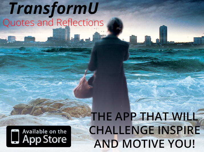 TransformU Quotes and Reflections