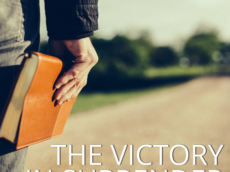 The Victory in Surrender