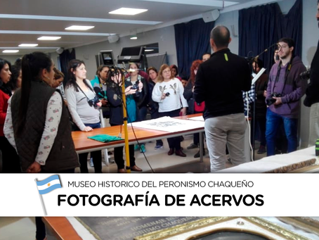 Taller de fotografía | Conservación digital de acervos del Museo Histórico del Peronismo Chaqueño.