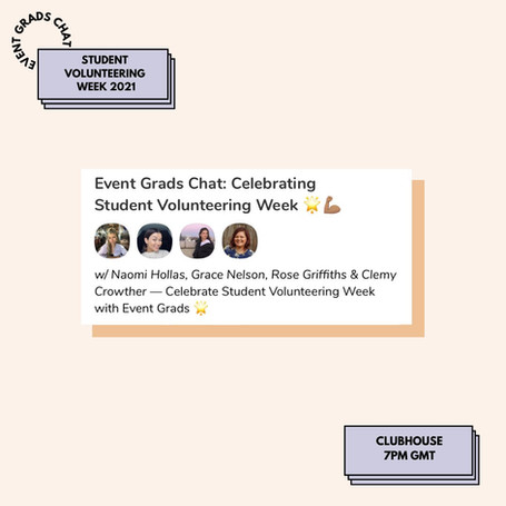 Event Grads Clubhouse: Student Volunteering Week
