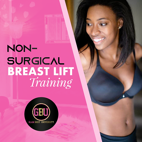 Non-Surgical Breast Lift Training Online or In-Person