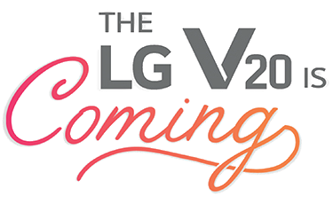 The lg v20 is coming logo