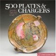 500 Plates and Chargers, A Lark Ceramics Book.