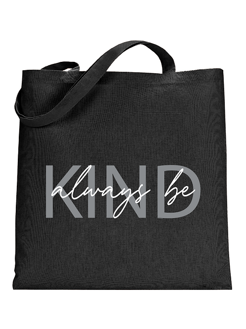 Always be Kind Tote Bag